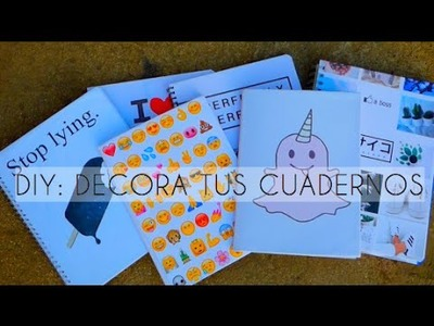 DIY: Decora tus cuadernos este regreso a clases