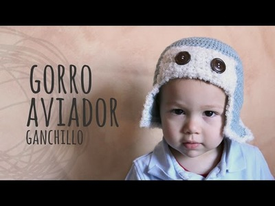 Tutorial Gorro Aviador Ganchillo | Crochet Todas las Tallas