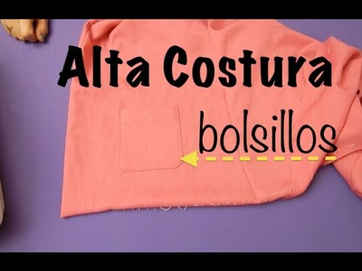 Alta Costura Clase 54A, Cómo poner bolsillos a Blusa