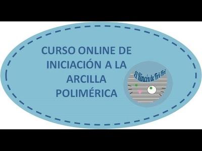 Curso online de iniciación a la arcilla polimérica