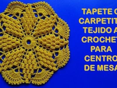 Tapete o carpetita tejido a crochet para centro de mesa