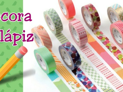 DIY Decora Tus Lápices| Washi tape