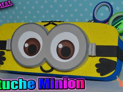 ♥ Tutorial: Estuche Minion de Goma Eva.Foamy o Fieltro ♥