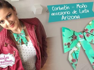 Corbatín de Lata Arizona :: Chuladas Creativas Con Sammily