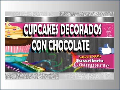 DECORANDO CUPCAKES CON CHOCOLATE Por: Jennifer Villlegas.