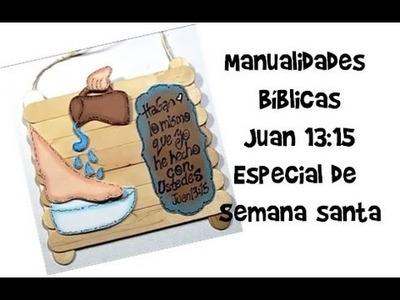 Manualidades Bíblicas.especial de semana santa.Juan 13:15
