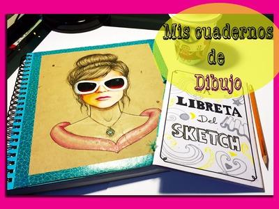 Mis cuadernos de Dibujo - My sketchbook