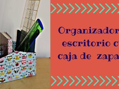 ORGANIZADOR DE ESCRITORIO CON CAJA DE ZAPATOS