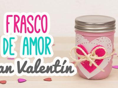 Regalo 14 de Febrero | Carta en Frasco de Amor | Manualidades San Valentín | Mini Tip#78