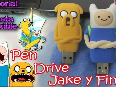 ♥ Tutorial: Personaliza tus Pen Drives en forma de Jake y Finn con Pasta Flexible.Foamy Moldeable ♥