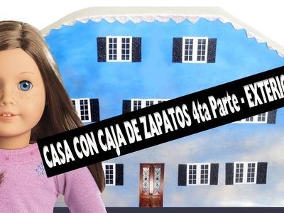 Cómo hacer una casa de muñecas  con cajas de zapatos 4da parte – El  Exterior