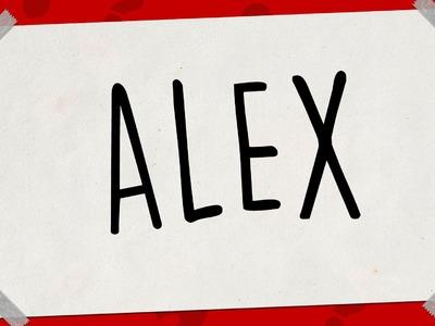SACAR UN DIBUJO DE MI NOMBRE - Dibujos fáciles paso a paso - ALEX