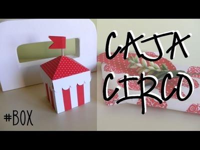 CAJA CIRCO - CIRCUS BOX