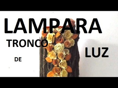 Lampara tronco de luz con material reciclado - LAMP WITH TREE BARK