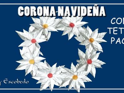 CORONA NAVIDEÑA CON TETRA PACK. Christmas wreath