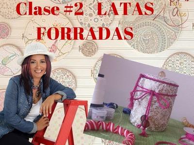 CLASE #2 LATAS FORRADAS