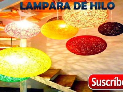 Como hacer una lampara de hilo super facil