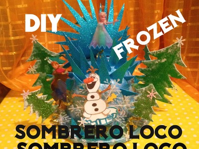 DIY sombrero loco Frozen niñas Fiesta o Escolar crazy hat girls
