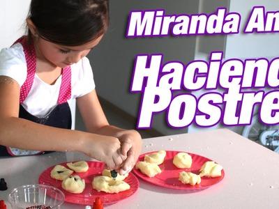 Postres Fáciles: Miranda Anda haciendo recetas rápidas y ricas.