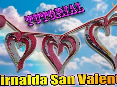 ♥ Tutorial MUY FÁCIL: Guirnalda de San Valentín de Cartulina ♥