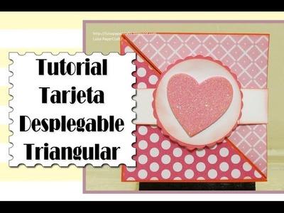 Tutorial Tarjeta Desplegable Triagular - San Valentín