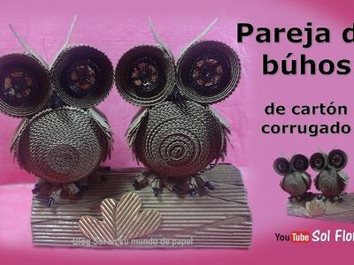 Pareja de búhos de cartón corrugado - Owls couple corrugated cardboard
