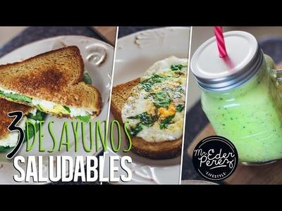 3 IDEAS DE DESAYUNO SALUDABLES - HEALTHY BREAKFAST