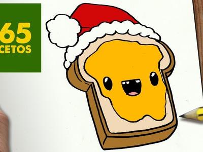 COMO DIBUJAR UNA TOSTADA PARA NAVIDAD PASO A PASO: Dibujos kawaii navideños - How to draw a Toast
