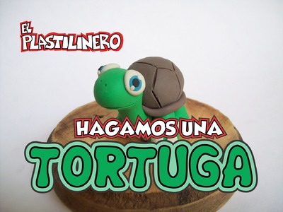 Hagamos una Tortuga de Plastilina