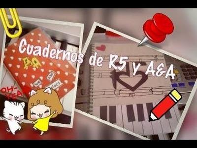 ¡¡Cuaderno de R5 y Austin & Ally!!