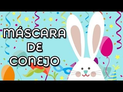 Máscara de conejo - Cómo hacer una máscara de conejo - Máscaras de Carnaval