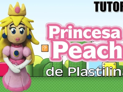 Tutorial Princesa Peach de Plastilina