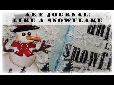 "Art Journal: ""Like a snowflake"""