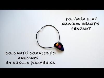 Colgante corazones arcoiris en arcilla polimérica - Polymer clay rainbow hearts pendant