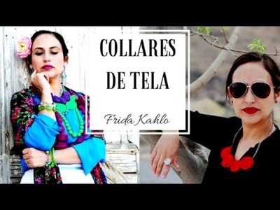 DIY | Collares de tela Frida Kahlo