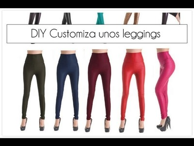 DIY Customiza unos leggings