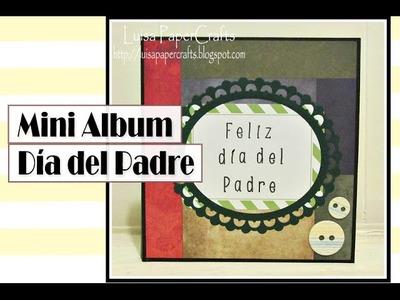 Tutorial Mini Album Día del Padre, Rápido y Fácil - DIY Scrapbook