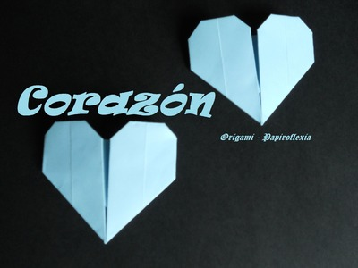 Origami - Papiroflexia. Corazón San Valentín. Muy Fácil.