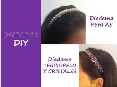 Patrones DIY: Tutorial Diadema Perlas y Diadema Terciopelo
