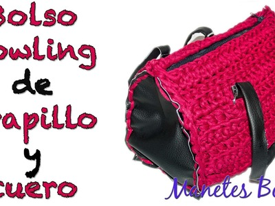 Bolso bowling de trapillo y cuero | Tutorial DIY Crochet XXL