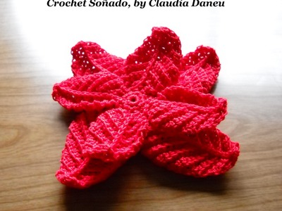 CROCHETED CHRISTMAS FLOWER . LA FLOR DE NAVIDAD, O ESTRELLA FEDERAL, AL CROCHET