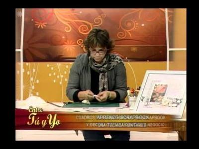 Entre tú y yo con Lorena: cuadros para matrimonio en scrapbook