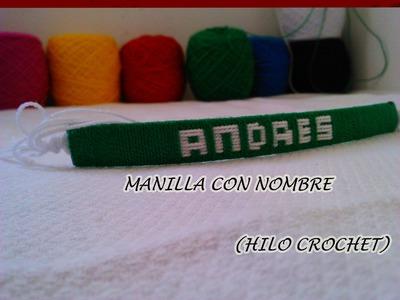 Como hacer manillas con nombre (hilo crochet) (bien explicado)
