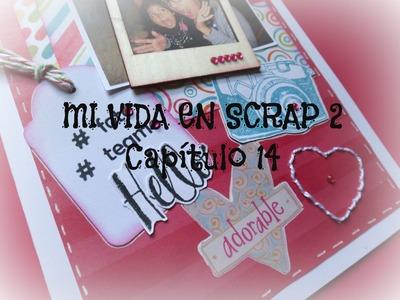 Mi vida en Scrap 2 CAPITULO 14- Mi Fotografía Favorita 2014 - Mini album Scrapbook