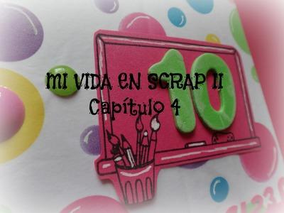 Mi vida en Scrap 2 CAPITULO 4- Me hubiera gustado ser.  - Mini album Scrapbook