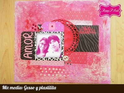 Mix media- técnica de Gesso y plastilita- Scrapbook