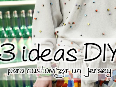 DIY | 3 ideas para customizar un jersey
