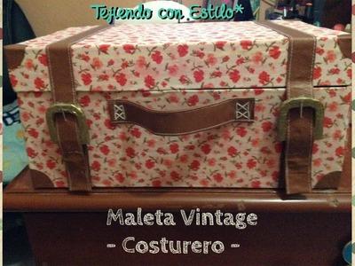 DIY: Maleta Vintage - Costurero
