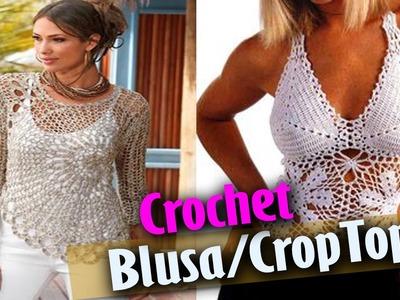 Blusas y CropTop Tejidos A Crochet ( Diseños )