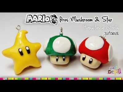 MARIO BROS Mushroom & Star polymer Clay tutorial. hongo y estrella de Mario Bross